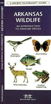 Arkansas Wildlife By Kavanaugh, James/ Leung, Raymond (ILT)